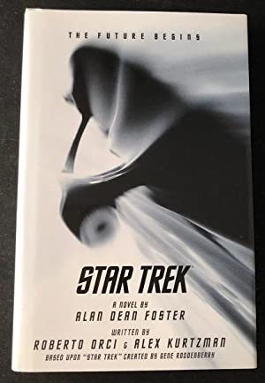 Star Trek: The Future Begins (SIGNED 1ST PRINTING OF THE 2009 REBOOT NOVELIZATION)