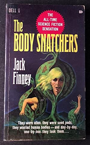The Body Snatchers (STATED FIRST PRINTING)