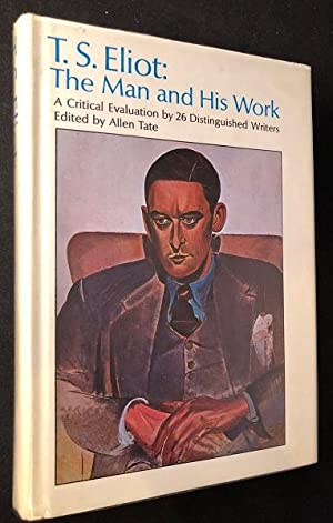 T.S. Eliot: The Man and His Work: Biography) ELIOT, T.S.;