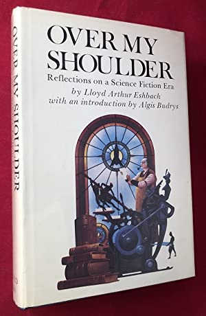 Over My Shoulder: Reflections on a Science Fiction Era (SIGNED 1ST PRINTING)