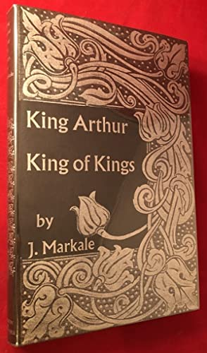 King Arthur: King of Kings