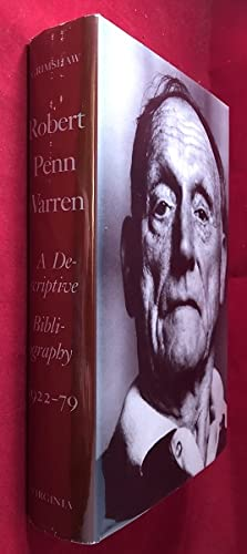 Robert Penn Warren: A Descriptive Bibliography 1922-79
