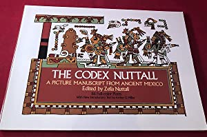The Codex Nuttall: A Picture Manuscript from Ancient Mexico
