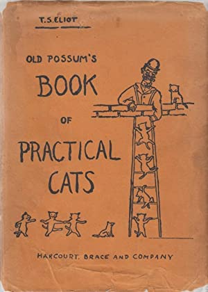 Old Possum's Book of Practical Cats: Eliot, T. S.