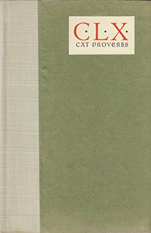 One Hundred and Sixty Cat Proverbs and Proverbial Similes