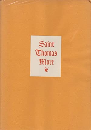 Saint Thomas More: Address by Maurice E. Harrison Beore the St. Thomas More Society of San Francisco