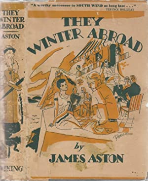 They Winter Abroad: Aston, James [White,