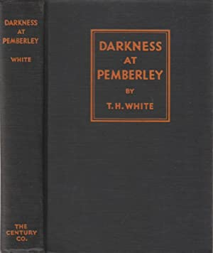 Darkness at Pemberley: White, T. H.