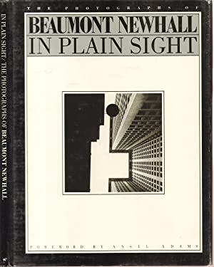 In Plain Sight The Photographs of Beaumont: Newhall, Beaumont &