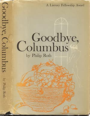 Goodbye, Columbus-Wallace Stegner's Copy: Roth, Philip