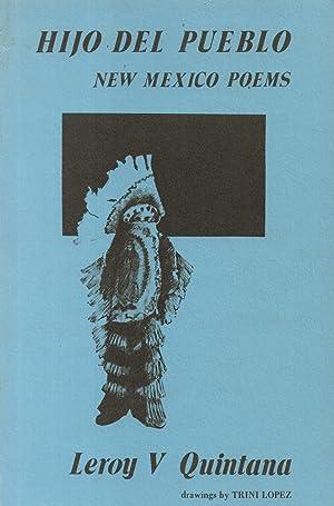 Hijo Del Pueblo: New Mexico Poems: Quintana, Leroy V.