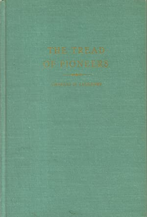 The Tread of Pioneers: Leckenby, Charles H.