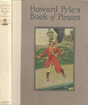 Howard Pyle's Book of Pirates - Fiction,: Pyle, Howard; Johnson,