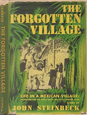 Forgotten Village--With 136 Photographs from the Film: Steinbeck, John