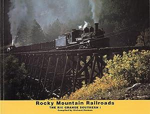 Rocky Mountain Railroads: the Rio Grande Southern: Dorman, Richard