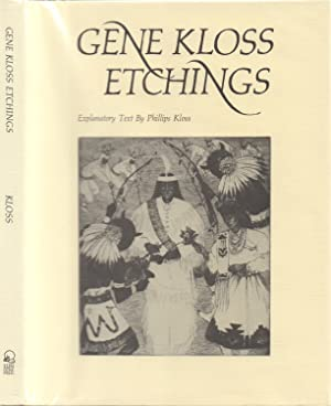 Gene Kloss Etchings - Explanatory Text by: Kloss, Gene; Phillips