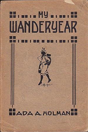 My Wander Year - Some Jottings in: Holman, Ada A