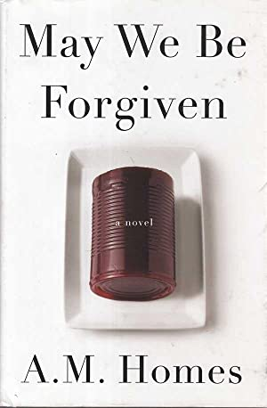 May We Be Forgiven: Homes, A.M.