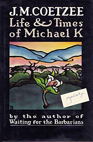 The Life and Times of Michael K: Coetzee, J.M.