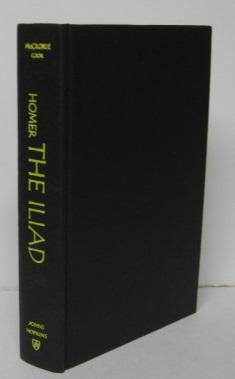 THE ILIAD: Homer, Edward McCrorie