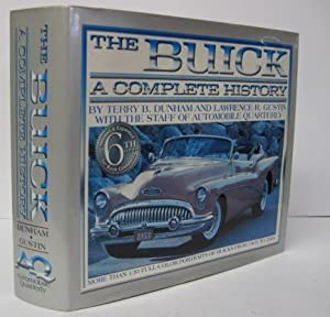 THE BUICK: A Complete History: Terry B. Dunham,