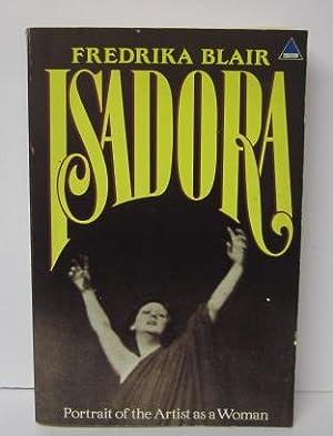 ISADORA: Portrait of the Artist as a: Fredrika Blair