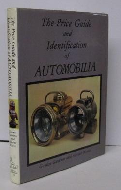 THE PRICE GUIDE AND IDENTIFICATION OF AUTOMOBILIA: Gordon Gardiner, Alistair