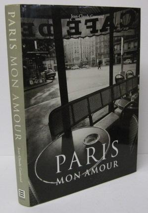 PARIS MON AMOUR: Jean-Claude Gautrand