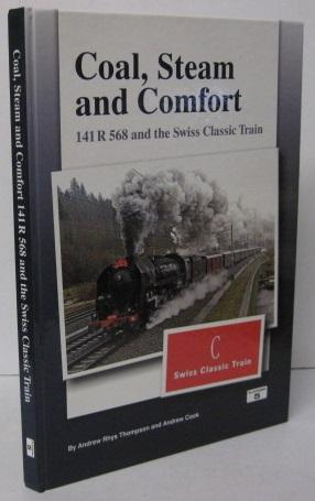 COAL, STEAM AND COMFORT 141R 568 and: Andrew Rhys Thompson,