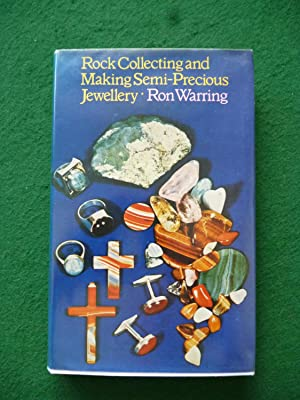 Rock Collecting And Making Semi-Precious Jewellery