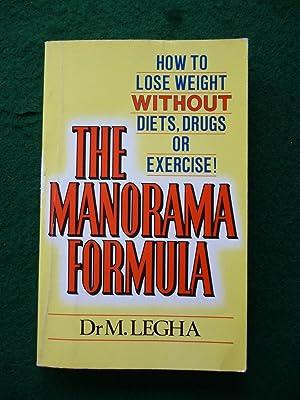 The Manorama Formula: Dr M.Legha