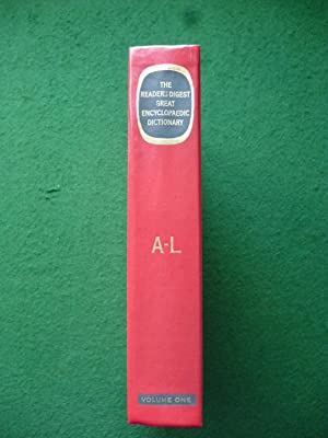 The Reader's Digest Great Encyclopaedic Dictionary Volume One (A-L)