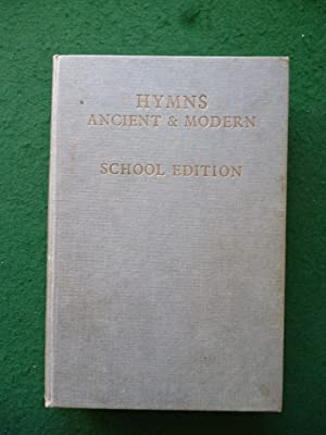 Hymns Ancient & Modern School Edition With