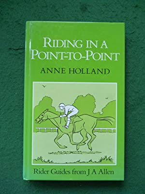Riding In A Point-To-Point (Riders Guides From J A Allen)