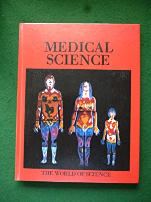 Medical Science (The World Of Science Volume 5)