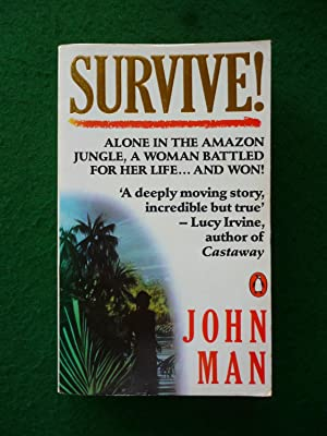 Survive! (First Published As the Survival Of Jan Little)