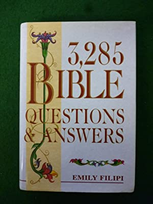 3,285 Bible Questions & Answers (Originally Published In Three Separate Volumes Under The Titles:...