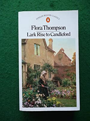 Lark Rise To Candleford: Flora Thompson