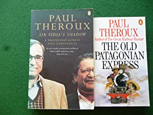 Sir Vidia's Shadow, The Old Patagonian Express: Paul Theroux