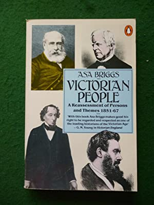 Victorian People A Reassessment Of Persons And: Asa Briggs