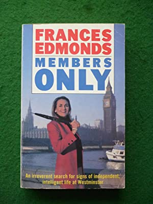 Members Only (An Irreverent Search For Signs: Frances Edmonds