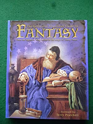 The Definitive Illustrated Guide To Fantasy