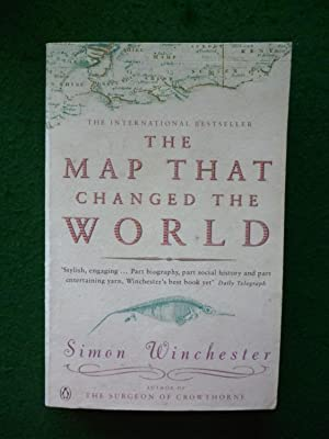The Map That Changed The World: Simon Winchester
