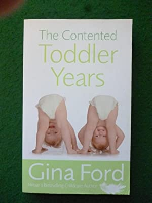 The Contented Toddler Years (First Published As From Contented Baby To Confident Child)