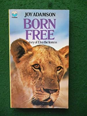 Born Free The Story Of Elsa The Lioness