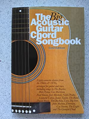 The Big Acoustic Guitar Chord Songbook Gold Edition