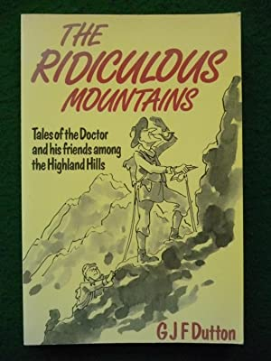 The Ridiculous Mountains ( Tales Of The: G J F