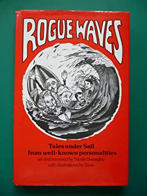 Rogue Waves (Tales Under Sail From Well-Known Personalities)