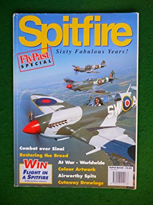 Spitfire Sixty Fabulous Years! ( Flypast Special