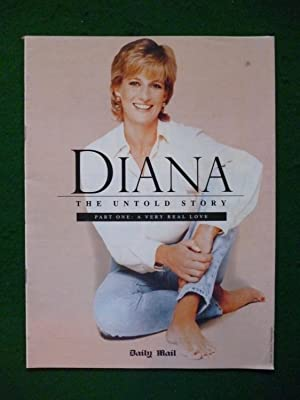 Diana The Untold Story Part One:A Very: Richard Kay And